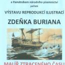 Výstava reprodukcí ilustrací Zdeňka Buriana - Malíř ztraceného času