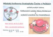 Prodejní výstavy Velikonoční ozdoby Zdeny Eichlerové a Sváteční aranžmá Ivy Vondráčkové